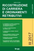 Ricostruzione di carriera e Ordinamenti retributivi del personale della scuola: Volume III 2017
