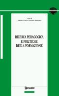 Ricerca pedagogica e politiche della formazione