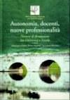 Autonomia, docenti, nuove professionalità