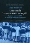 Una scuola tra autonomia ed equità
