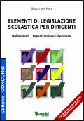 Elementi di legislazione scolastica per dirigenti (contiene quiz)