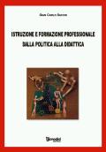 Istruzione e formazione professionale dalla politica alla didattica