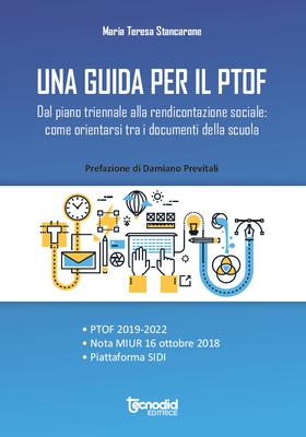 Dal piano triennale alla rendicontazione sociale: come orientarsi tra i documenti della scuola - PTOF 2019-2022 - Nota Miur 16 ottobre 2018 - Piattaforma SIDI