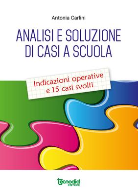 Analisi e soluzione di casi a scuola