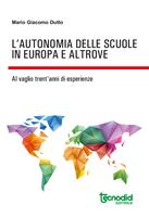 L'autonomia delle scuole in Europa e Altrove