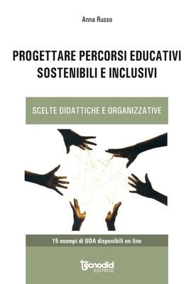 Progettare percorsi educativi sostenibili e inclusivi