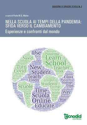 Nella scuola ai tempi della pandemia: Sfida verso il cambiamento. Esperienze e  confronti dal mondo (ebook)