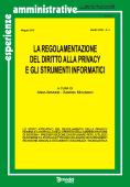 Esperienze Amministrative n. 3/2010 - La regolamentazione del diritto alla privacy e gli strumenti informatici