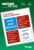Notizie della scuola n. 23 - 1/15 agosto 2013 - Voci della scuola n. 3/2013