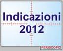 Indicazioni 2012: testo definitivo in arrivo