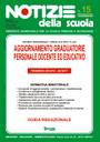Aggiornamento graduatorie ad esaurimento: online il n. 15 di Notizie della scuola